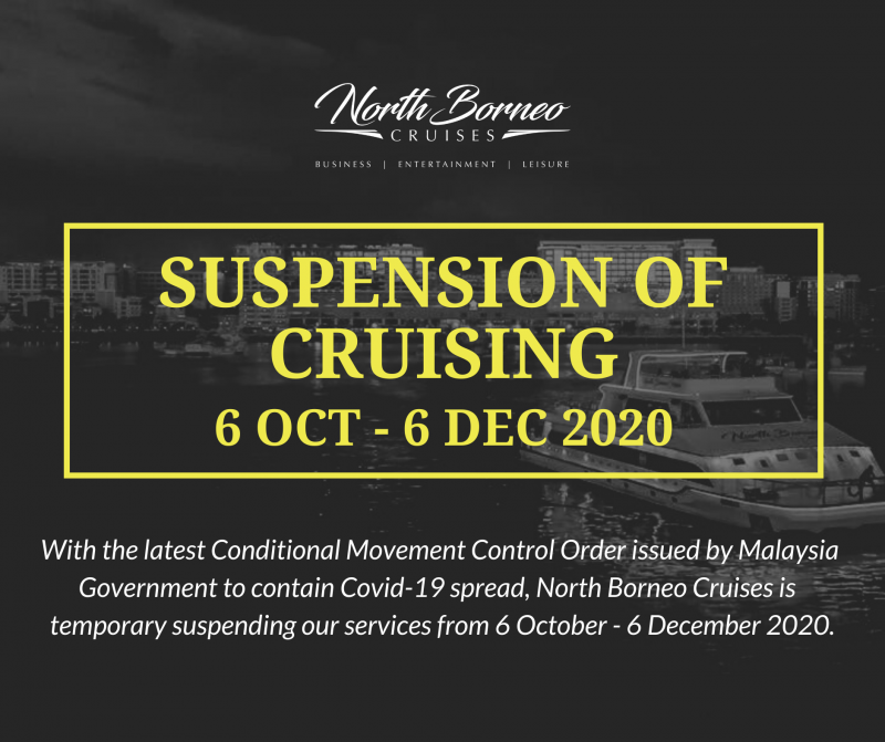 North Borneo Cruises Temporary Suspension of Tours